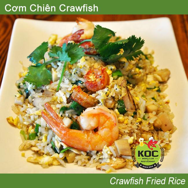 Com Chien Crawfish Fried Rice Little Saigon Orange County OC Vietnamese Quan Nhau Food