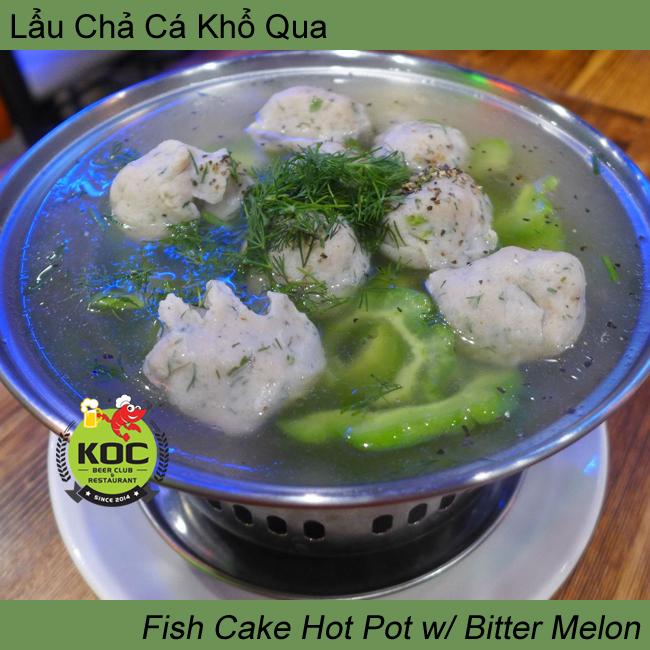 Lẩu Chả Cá Khổ Qua Fish Cake Hot Pot w/ Bitter Melon Little Saigon Vietnamese Restaurant