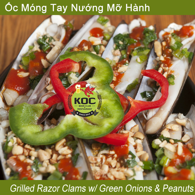 Ốc Móng Tay Nướng Mỡ Hành Grilled Razor Clams w/ Green Onions & Peanuts Little Saigon Quan Nhau KOC Restaurant Garden Grove