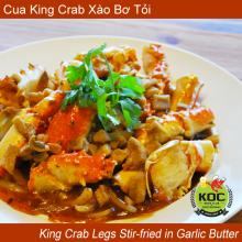 King Crab Legs Stir-fried in Garlic Butter Cua King Crab Xào Bơ Tỏi Orange County OC KOC Little Saigon